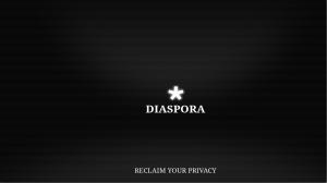 diaspora reclaim your privacy