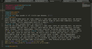 Crear documentos con LaTex y Sublime Text.